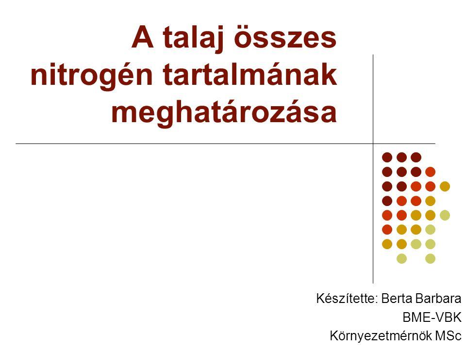 A talaj összes nitrogén tartalmának meghatározása