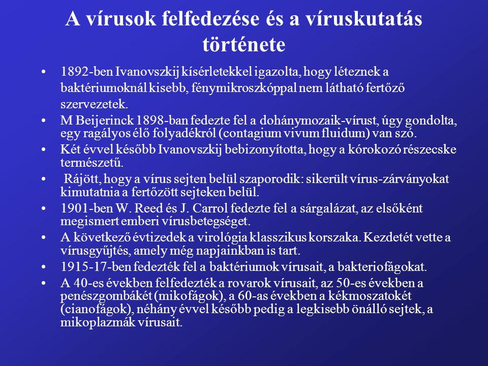 A vírusok felfedezése és a víruskutatás története