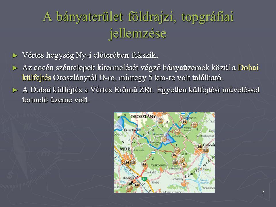 A bányaterület földrajzi, topgráfiai jellemzése