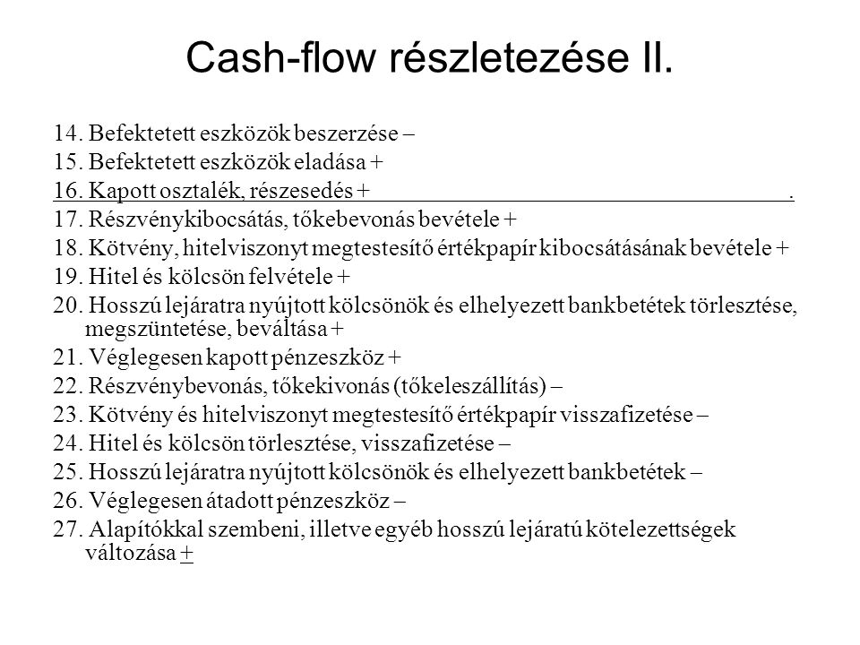 Cash-flow részletezése II.