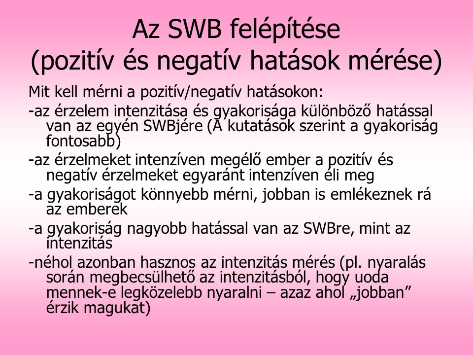Az SWB felépítése (pozitív és negatív hatások mérése)