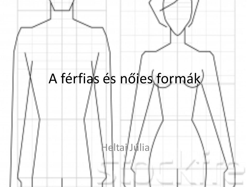 A férfias és nőies formák