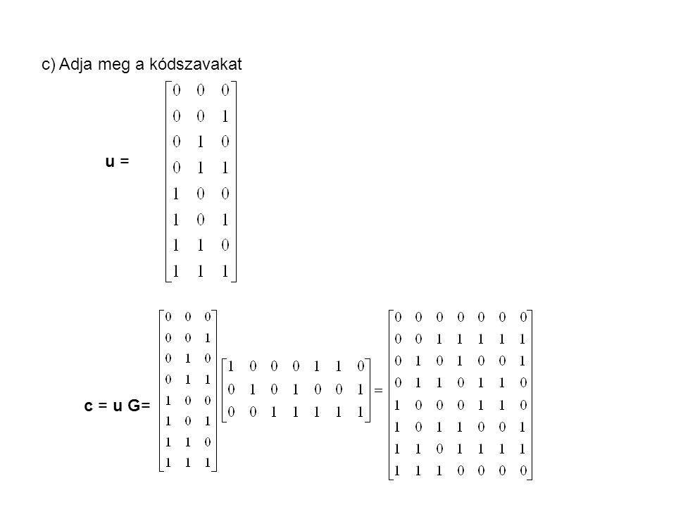 c) Adja meg a kódszavakat