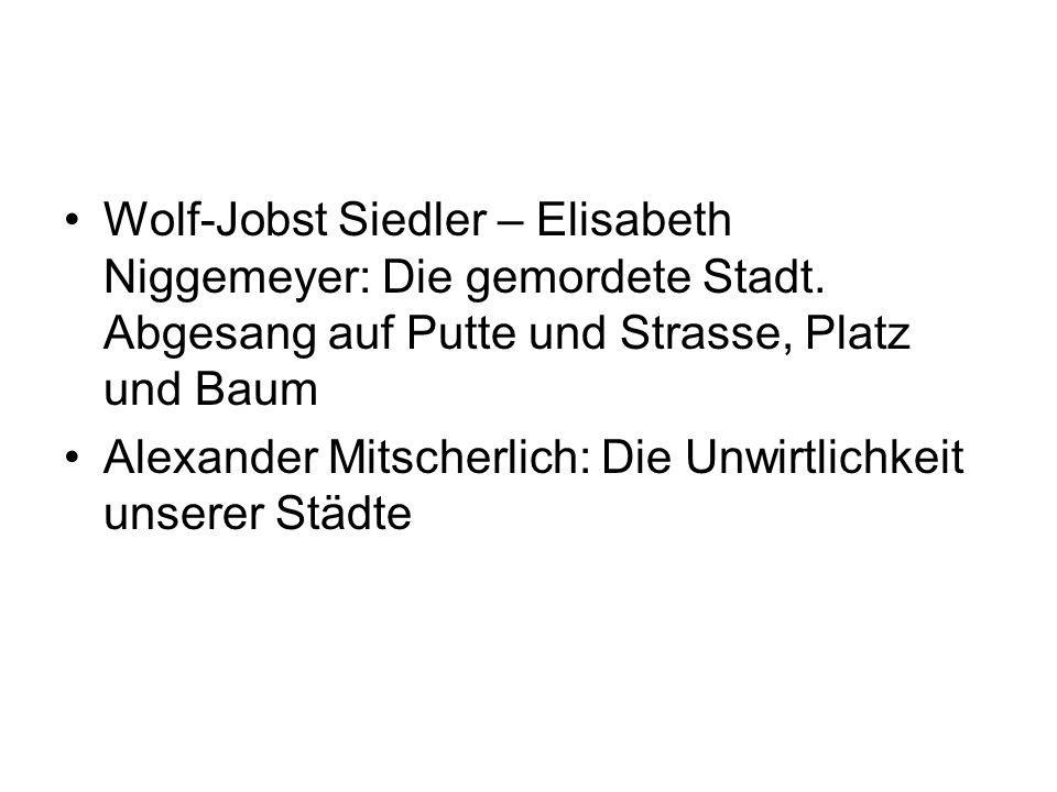 Wolf-Jobst Siedler – Elisabeth Niggemeyer: Die gemordete Stadt