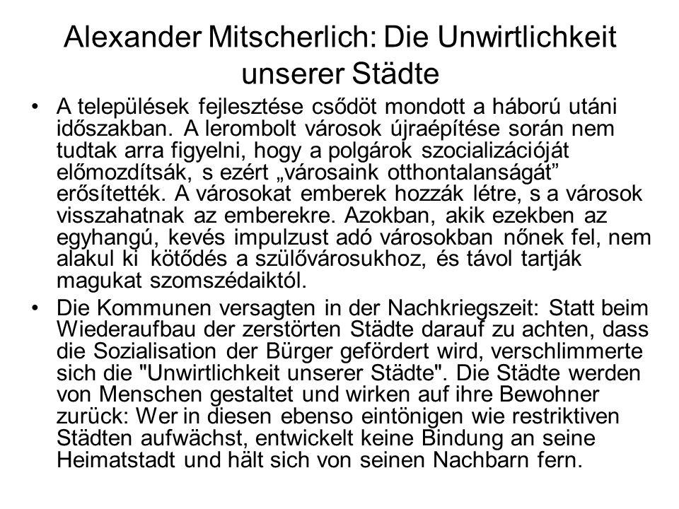 Alexander Mitscherlich: Die Unwirtlichkeit unserer Städte
