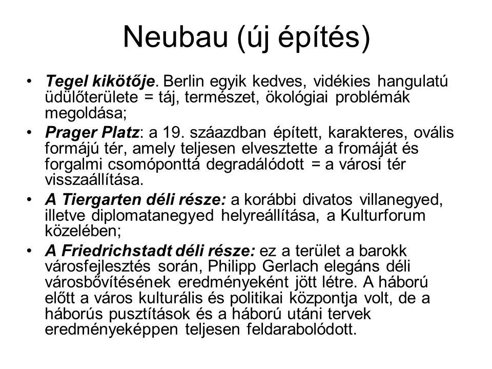 Neubau (új építés) Tegel kikötője. Berlin egyik kedves, vidékies hangulatú üdülőterülete = táj, természet, ökológiai problémák megoldása;