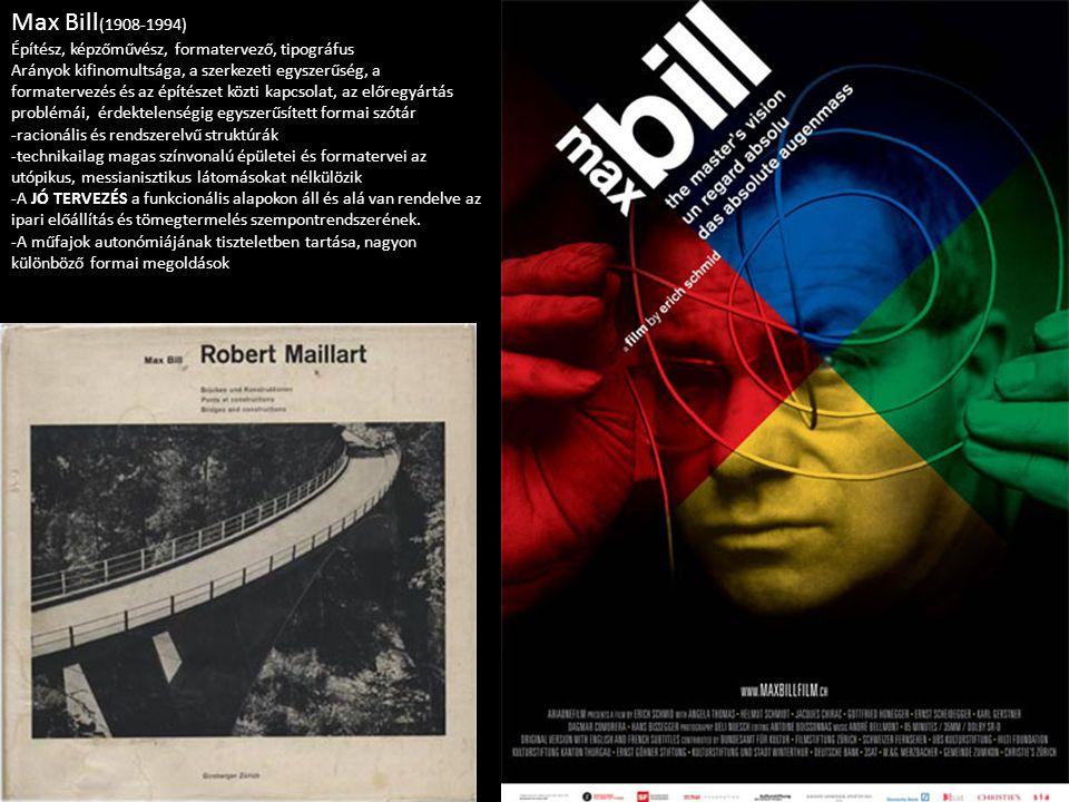 Max Bill(1908-1994) Építész, képzőművész, formatervező, tipográfus