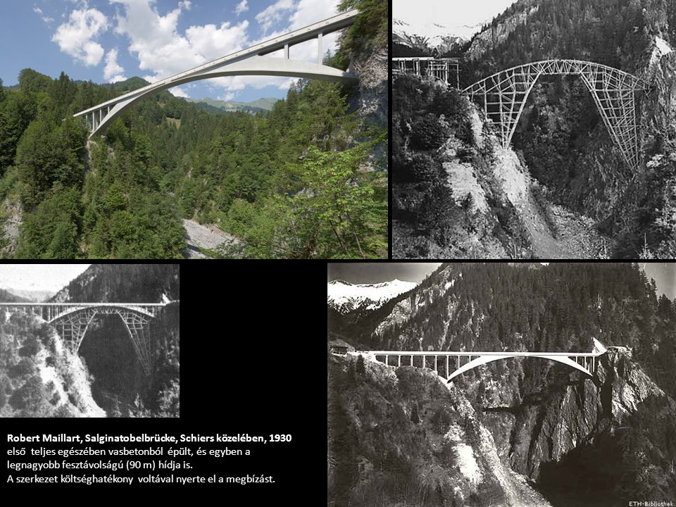 Robert Maillart, Salginatobelbrücke, Schiers közelében, 1930