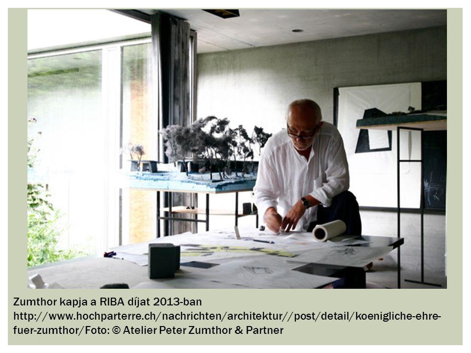 Zumthor kapja a RIBA díjat 2013-ban