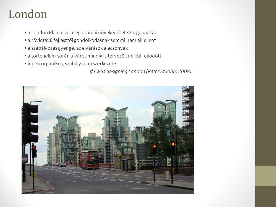 London a London Plan a sűrűség drámai növekedését szorgalmazza