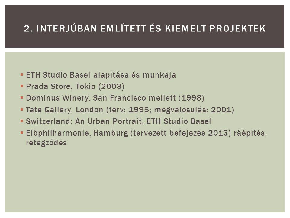 2. Interjúban EMLÍTETT ÉS kiemelt projektek