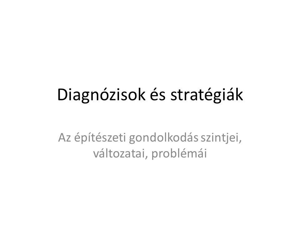 Diagnózisok és stratégiák