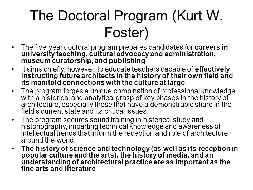 The Doctoral Program (Kurt W. Foster)