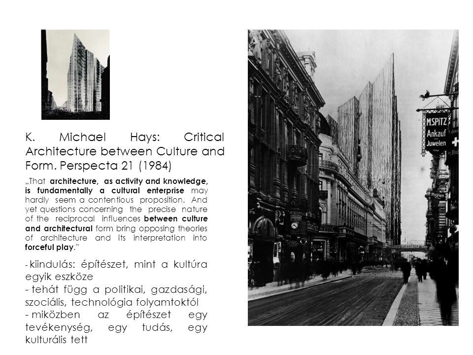 K. Michael Hays: Critical Architecture between Culture and Form
