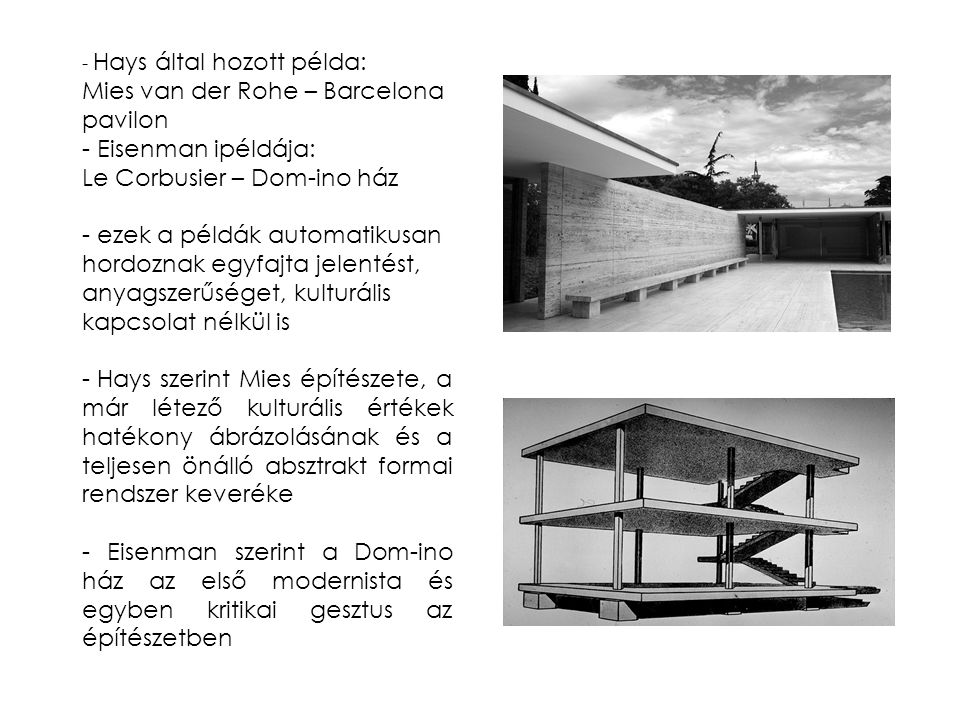 Mies van der Rohe – Barcelona pavilon Eisenman ipéldája: