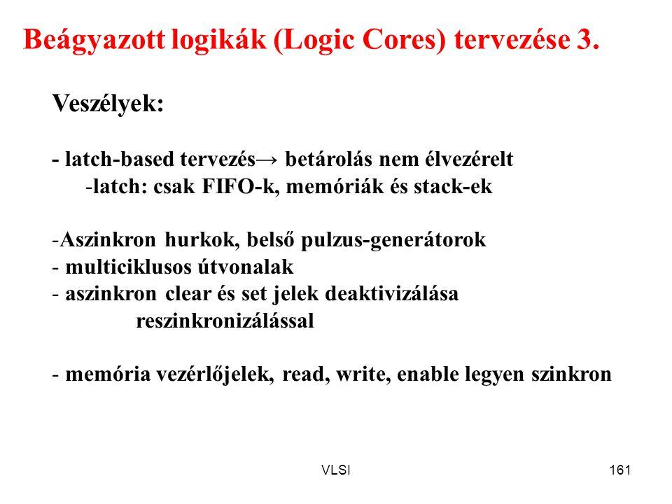Beágyazott logikák (Logic Cores) tervezése 3.