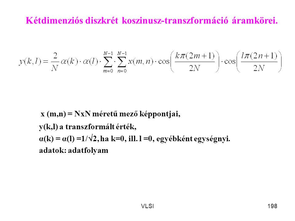 x (m,n) = NxN méretű mező képpontjai,
