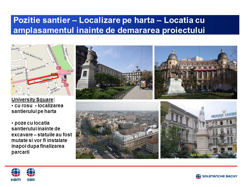 Pozitie santier – Localizare pe harta – Locatia cu amplasamentul inainte de demararea proiectului