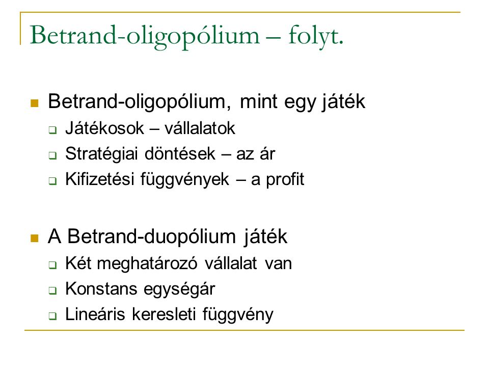 Betrand-oligopólium – folyt.