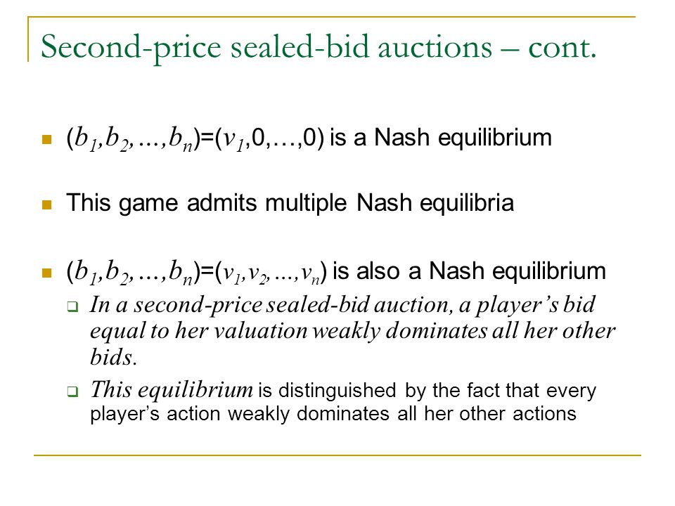 Second-price sealed-bid auctions – cont.