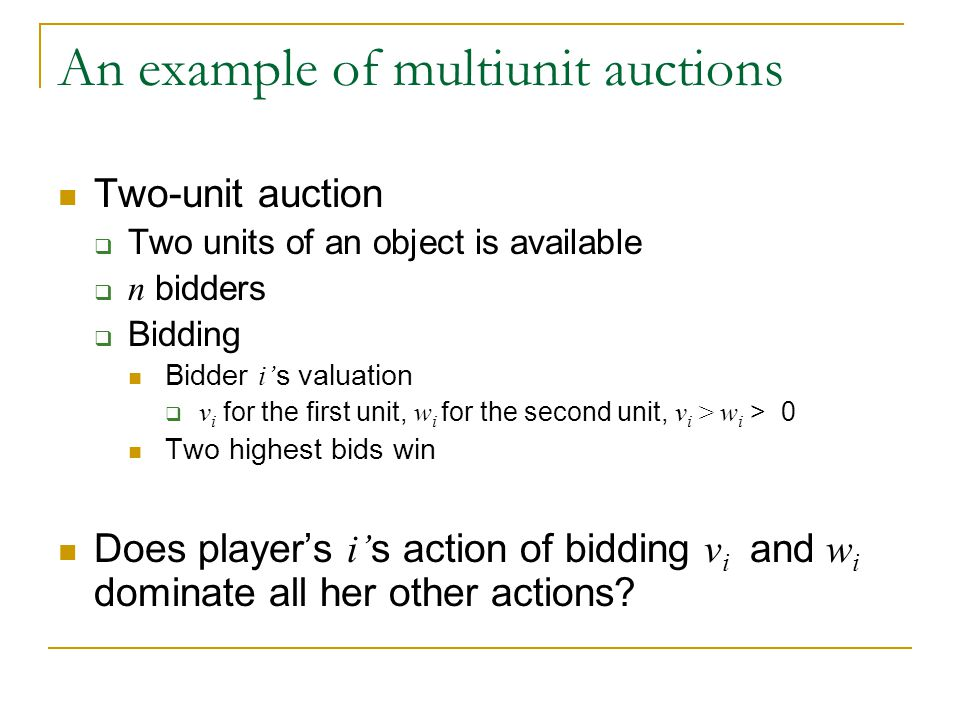 An example of multiunit auctions