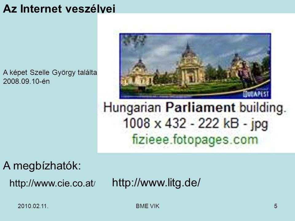 Az Internet veszélyei A megbízhatók: http://www.litg.de/