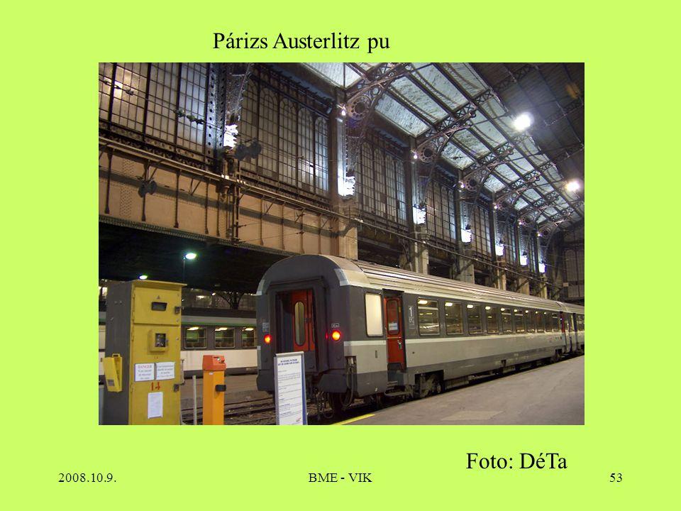 Párizs Austerlitz pu Foto: DéTa 2008.10.9. BME - VIK