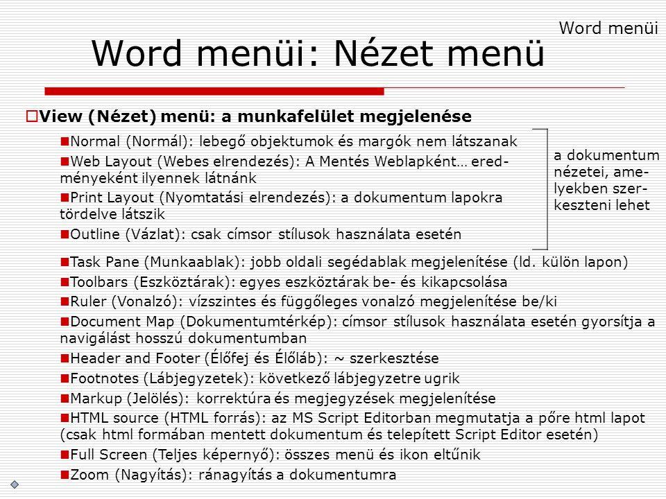 Word menüi: Nézet menü Word menüi
