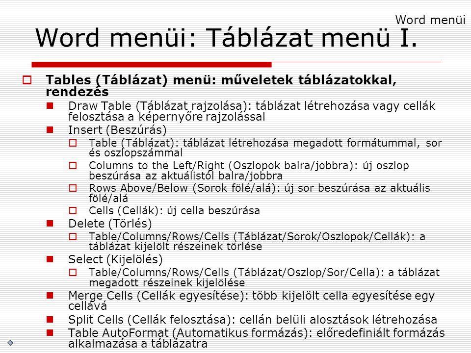 Word menüi: Táblázat menü I.