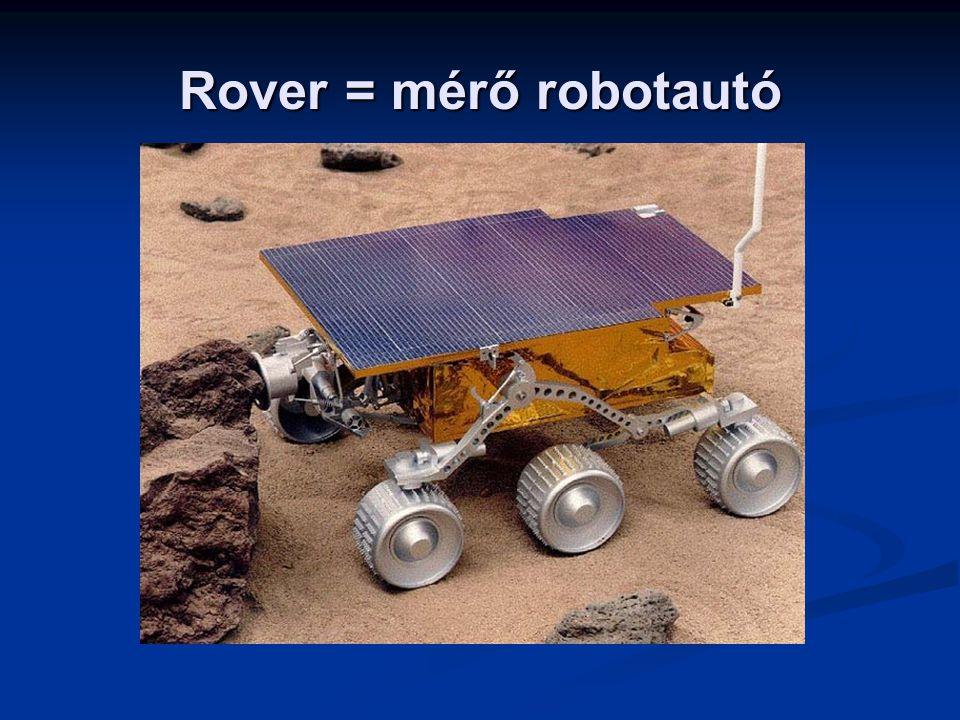 Rover = mérő robotautó