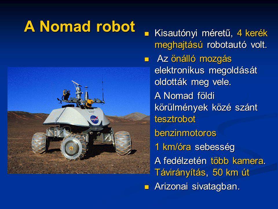 A Nomad robot Kisautónyi méretű, 4 kerék meghajtású robotautó volt.