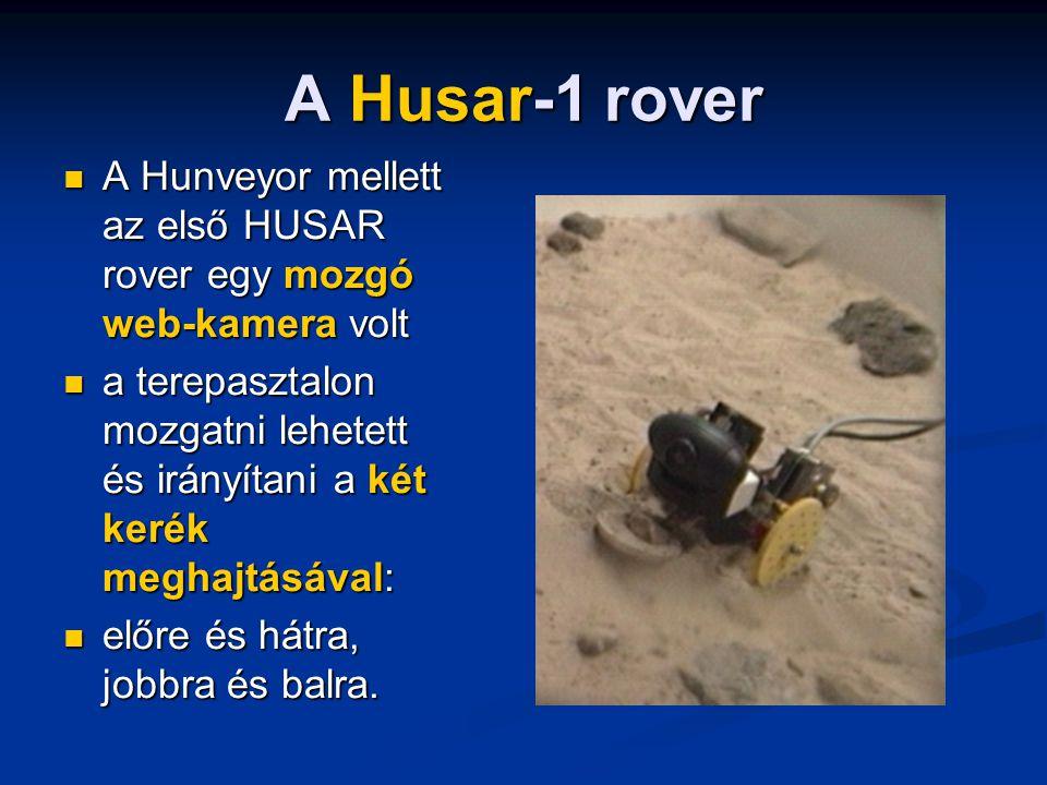 A Husar-1 rover A Hunveyor mellett az első HUSAR rover egy mozgó web-kamera volt.