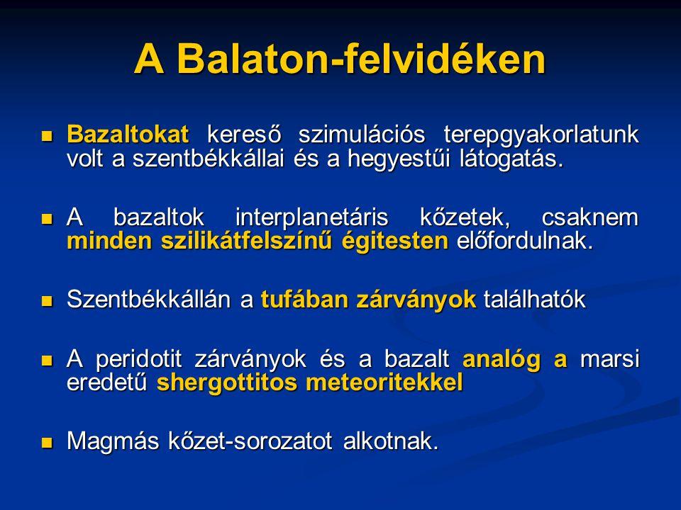 A Balaton-felvidéken Bazaltokat kereső szimulációs terepgyakorlatunk volt a szentbékkállai és a hegyestűi látogatás.