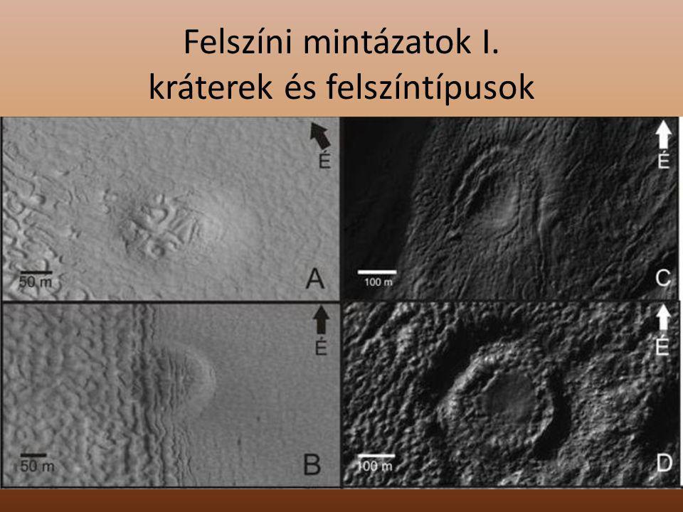 Felszíni mintázatok I. kráterek és felszíntípusok