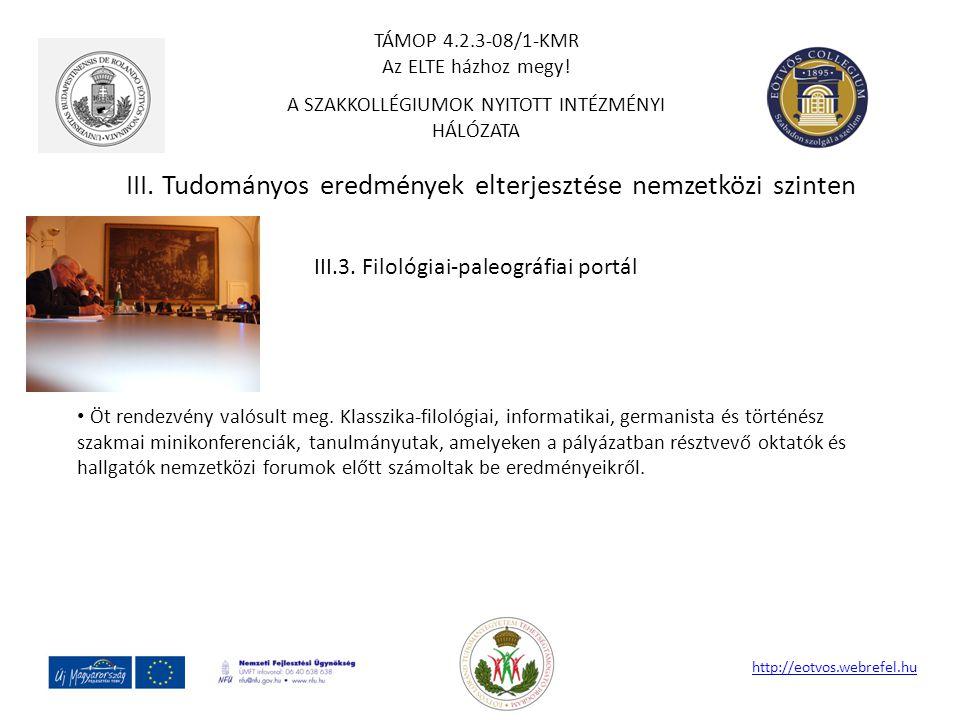 III. Tudományos eredmények elterjesztése nemzetközi szinten