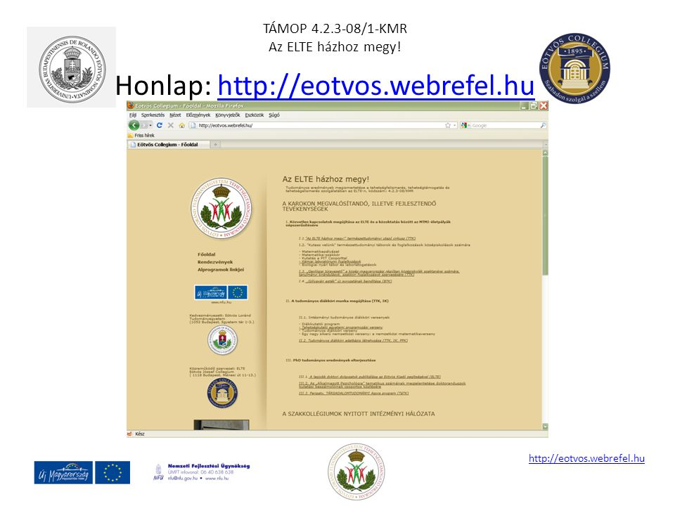 Honlap: http://eotvos.webrefel.hu