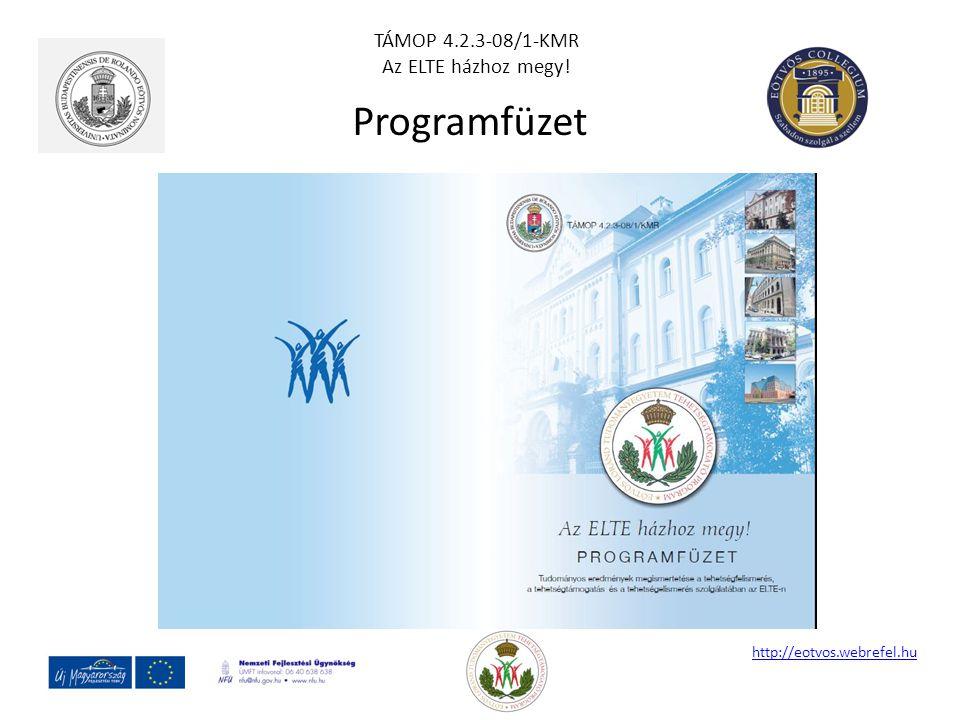 Programfüzet TÁMOP 4.2.3-08/1-KMR Az ELTE házhoz megy!