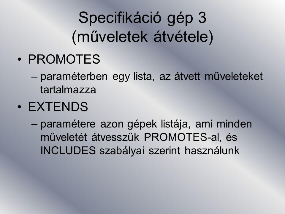 Specifikáció gép 3 (műveletek átvétele)