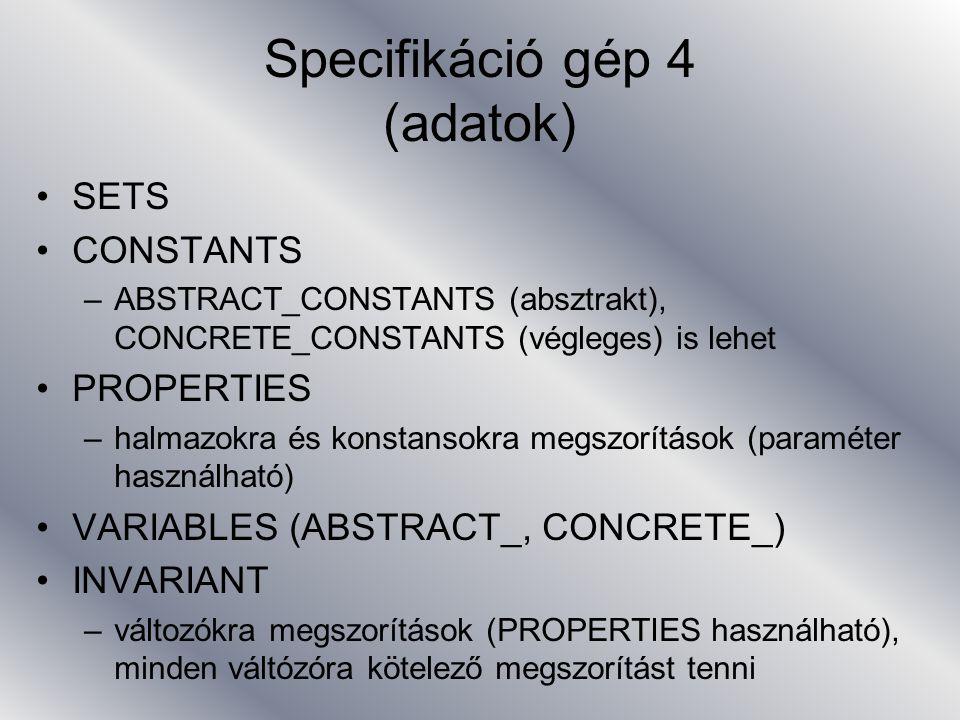 Specifikáció gép 4 (adatok)