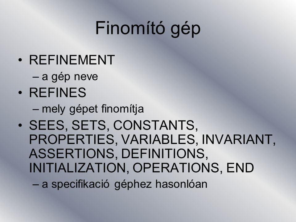 Finomító gép REFINEMENT REFINES