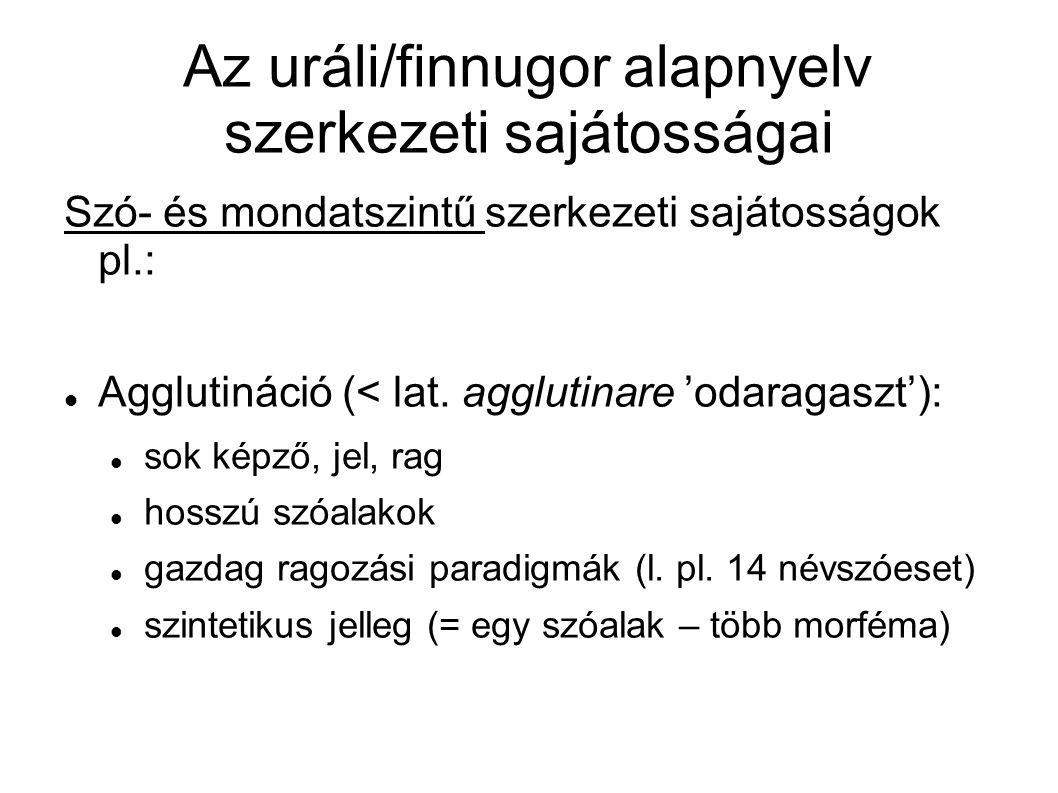 Az uráli/finnugor alapnyelv szerkezeti sajátosságai