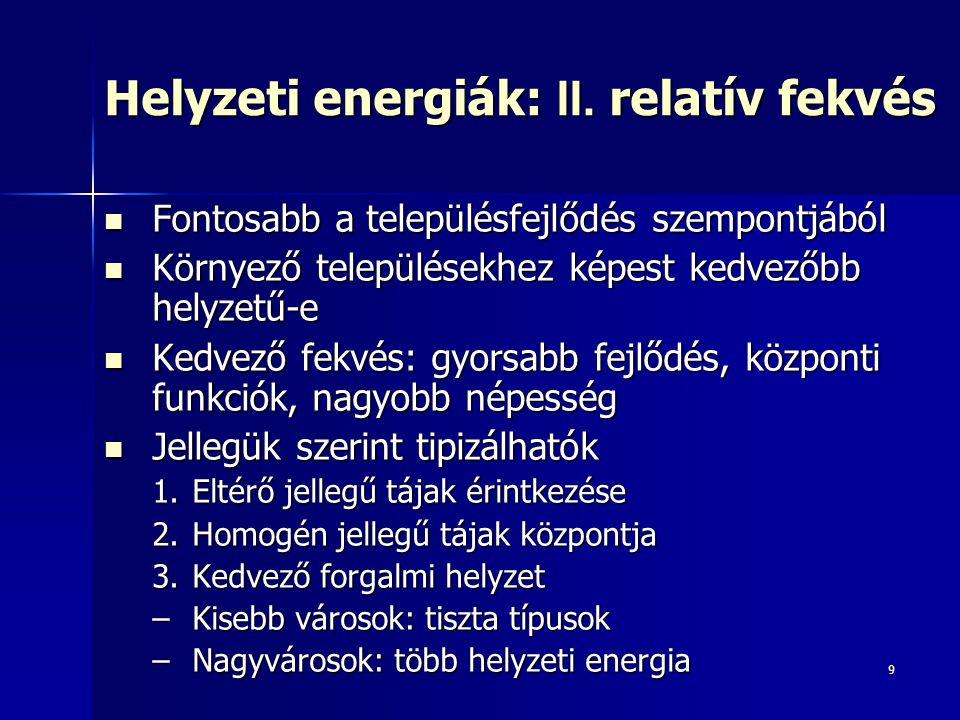 Helyzeti energiák: II. relatív fekvés