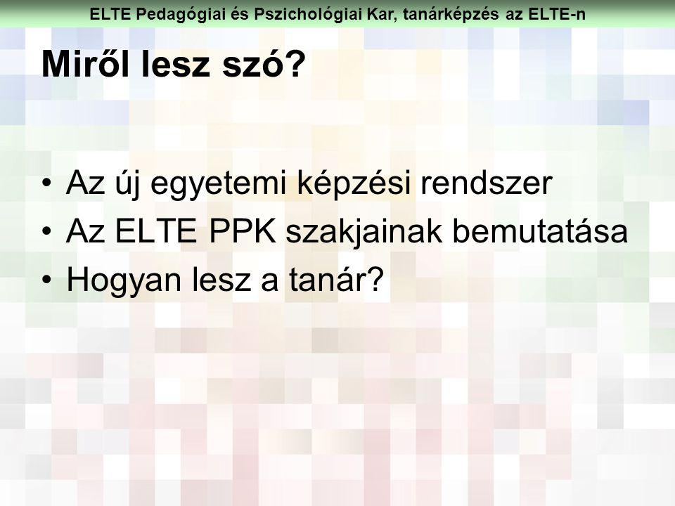ELTE Pedagógiai és Pszichológiai Kar, tanárképzés az ELTE-n