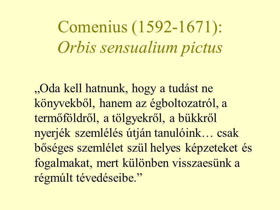 Comenius (1592-1671): Orbis sensualium pictus