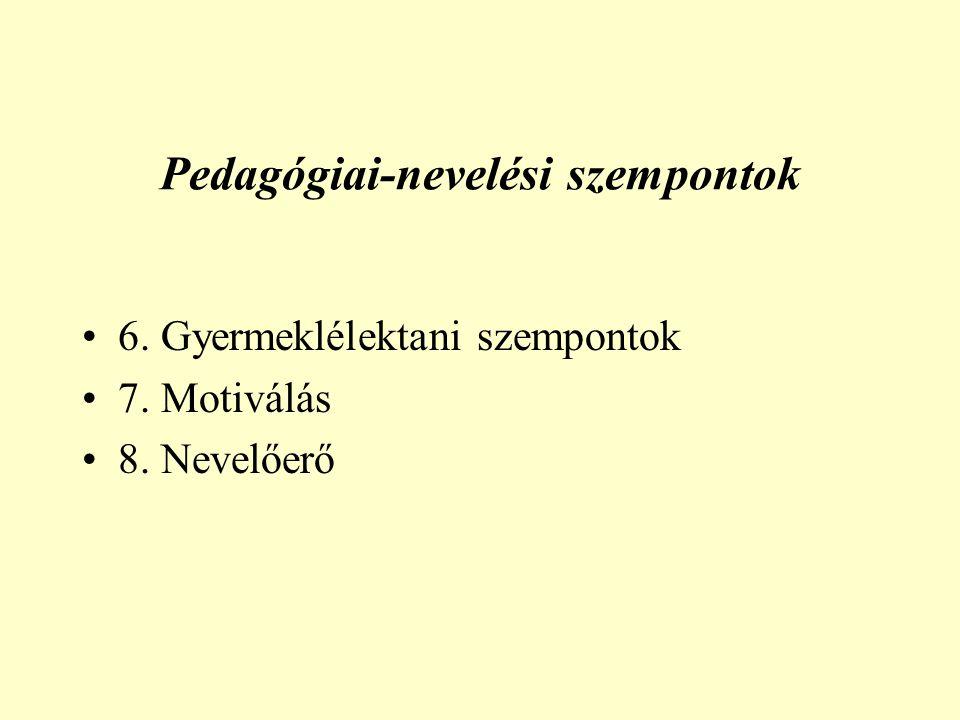 Pedagógiai-nevelési szempontok