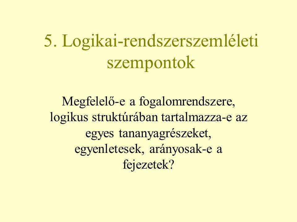 5. Logikai-rendszerszemléleti szempontok