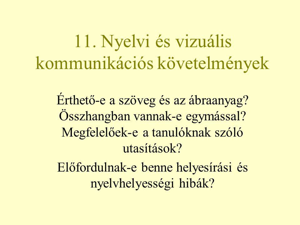 11. Nyelvi és vizuális kommunikációs követelmények