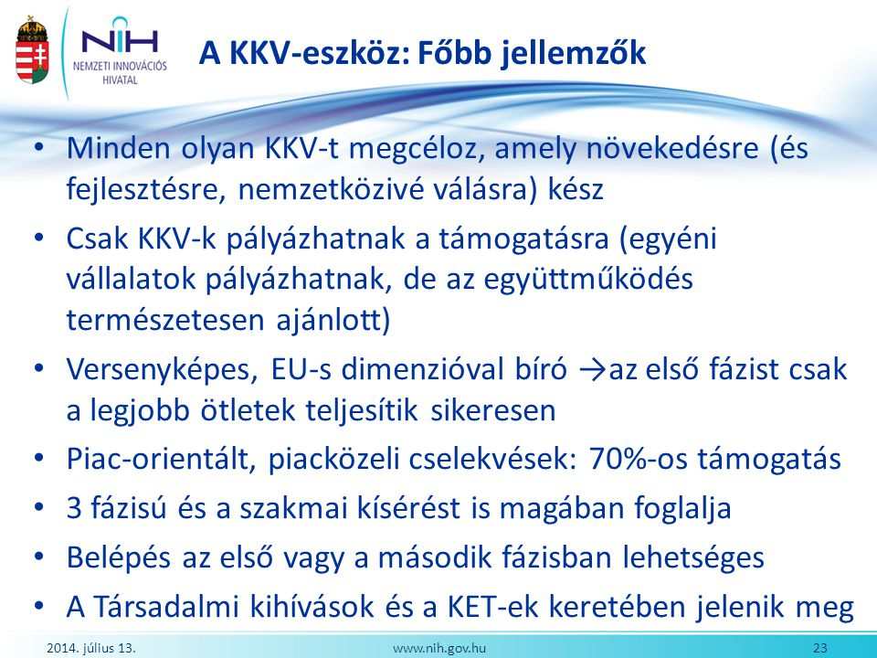A KKV-eszköz: Főbb jellemzők