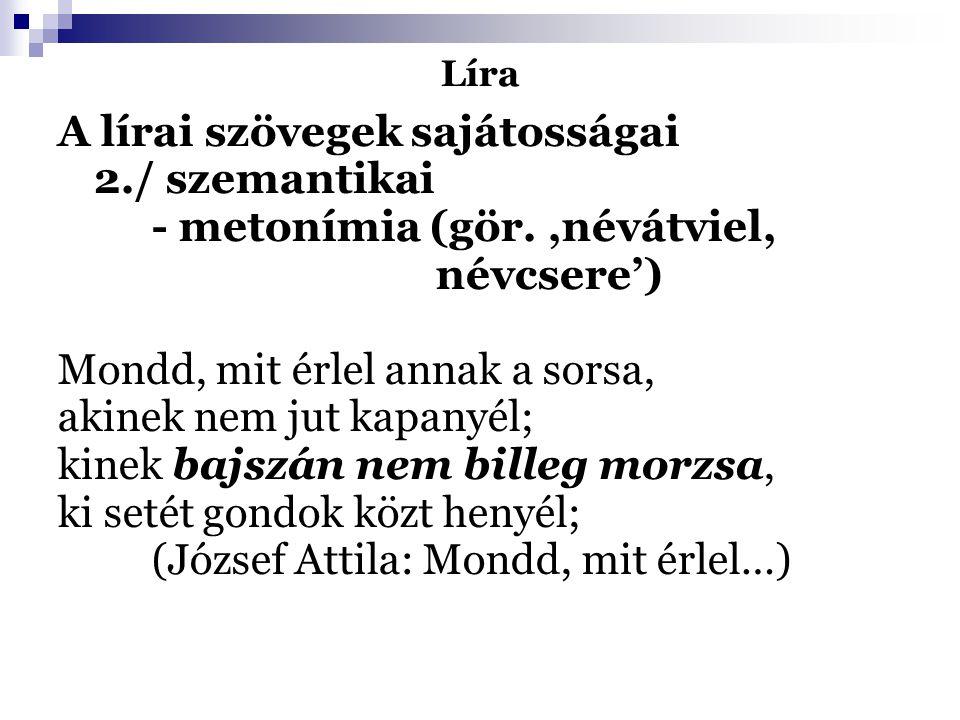 A lírai szövegek sajátosságai 2./ szemantikai