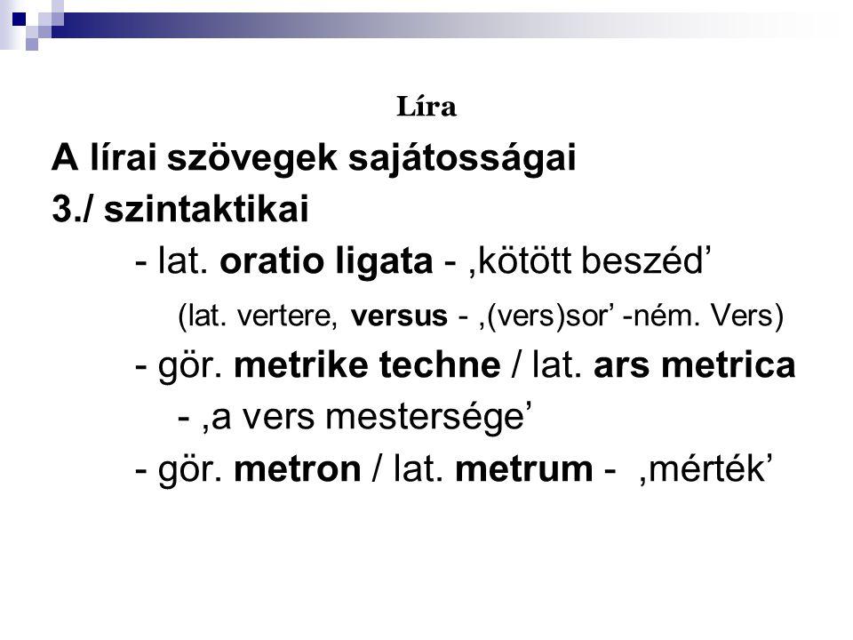 A lírai szövegek sajátosságai 3./ szintaktikai